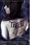 Tattoo - Kirsten Imani Kasai