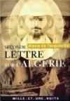 Seconde lettre sur l'Algérie - Alexis de Tocqueville