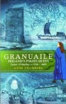 Granuaile: Ireland's Pirate Queen C.1530-1603 - Anne Chambers