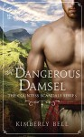 A Dangerous Damsel (The Countess Scandals) - Kimberly Bell