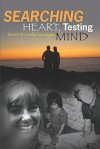 Searching Heart, Testing Mind - Kevin Kerrigan
