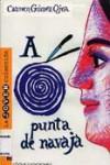 A punta de navaja - Carmen Gómez Ojea