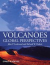 Volcanoes: Global Perspectives - John P. Lockwood, Richard W. Hazlett