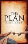 The Plan - Warren B. Dahk Knox, Kellie Warren-Underwood