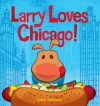 Larry Loves Chicago! - John Skewes