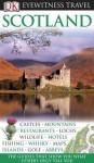 Scotland (Eyewitness Travel Guides) - Juliet Clough, Keith Davidson, Sandie Randall, Alastair Scott