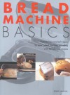 Bread Machine Basics - Jennie Shapter