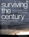 Surviving the Century: Facing Climate Chaos and Other Global Challenges - Herbert Girardet