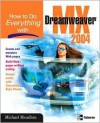 How to Do Everything with Dreamweaver MX - Michael Meadhra