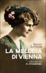 La melodia di Vienna - Ernst Lothar, Marina Bistolfi