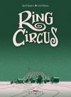Ring Circus: intégrale - David Chauvel, Cyril Pedrosa, Christophe Araldi