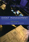 Event Management: For Tourism, Cultural, Business and Sporting Events - Lynn van der Wagen