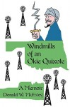 Windmills of an Okie Quixote: A Memoir - Don McEvoy