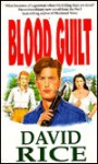 Blood Guilt - David Rice