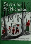 Seven for Saint Nicholas - Rosalys Haskell Hall, Kurt Werth