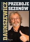 Przeboje sezonów - Krzysztof Daukszewicz
