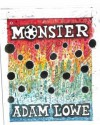 Monster - Adam Lowe