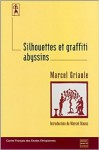 Silhouettes et graffiti abyssins - Marcel Griaule
