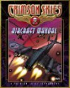 Crimson Skies: Aircraft Manual - John Goff, Richard Dakan