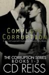 Complete Corruption: (Complete Mafia Romance Standalone) - CD Reiss