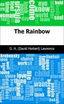 The Rainbow - D. H. (David Herbert) Lawrence