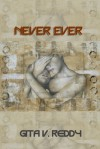 Never Ever - Gita V. Reddy
