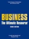 Business: The Ultimate Resource - Jonathan Law, Various