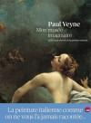 Mon musée imaginaire: Ou les chefs-d'oeuvre de la peinture italienne (Relié) - Paul Veyne