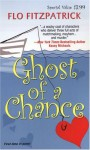 Ghost Of A Chance - Flo Fitzpatrick