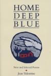 Home Deep Blue - Jean Valentine