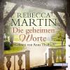 Die geheimen Worte - Rebecca Martin, Anna Thalbach, Deutschland Random House Audio