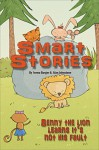Benny the lion learns it's not his fault (Smart Stories Book 5) - Alan Johnstone, Ierma Burger