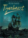 Tigerheart (MP3 Book) - Peter David, Simon Vance