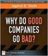 Why Do Good Companies Go Bad? - Jagdish N. Sheth