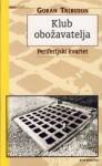 Klub obožavatelja - Goran Tribuson