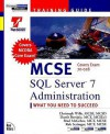 MCSE : SQL Server 7 Administration: Training Guide : Exam : 70-028 (MCSE - Christoph Wille, Damir Bersinic, Tim Crothers