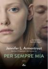 Per sempre mia - Jennifer L. Armentrout