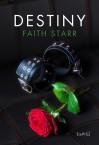 Destiny (Hilltops Book 1) - Faith Starr