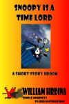 Snoopy Is A Timelord - William Hrdina