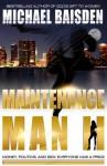 Maintenance Man II - Michael Baisden