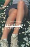 A Certain Age - Rebbecca Ray