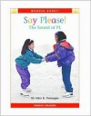 Say Please!: The Sound Of Pl (Wonder Books) - Alice K. Flanagan