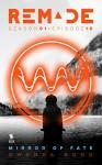 Mirror of Fate (ReMade Book 10) - Gwenda Bond, Matthew Cody, Kiersten White, E. C. Myers, Andrea Phillips, Carrie Harris
