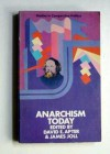 Anarchism Today - David E. Apter, James Joll