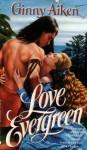 Love Evergreen - Ginny Aiken