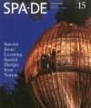 Spa-de 15: Space & Design - International Review of Interior Design - Azur Corporation