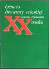 Historia literatury włoskiej XX wieku - Joanna Ugniewska