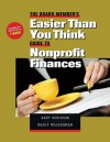 The Board Member's Easier Than You Think Guide to Nonprofit Finances - Andy Robinson