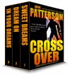 Cross Over Box Set (Complete WJA Series: Sweet Dreams, Dream On, In Your Dreams): A Mark Appleton Thriller Series - Aaron Patterson