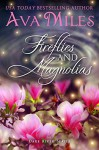 Fireflies and Magnolias (Dare River Book 3) - Ava Miles